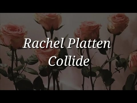 Rachel Platten - Collide (Lyrics)