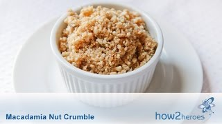 Macadamia Nut Crumble