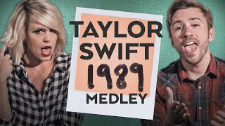 Taylor Swift 1989 in 4 Minutes - Peter Hollens feat. Evynne Hollens