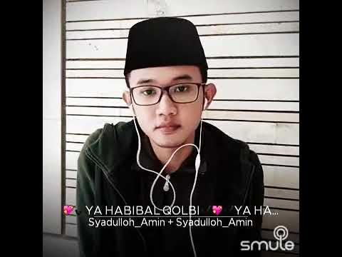 Ya Habibal Qolbi | Sholawat Merdu & bikin Baper | Smule Santri Indonesia