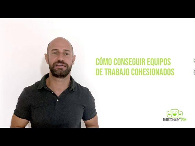 ASPECTOS BÁSICOS PARA CONSEGUIR UN EQUIPO DE ANIMACIÓN COHESIONADO