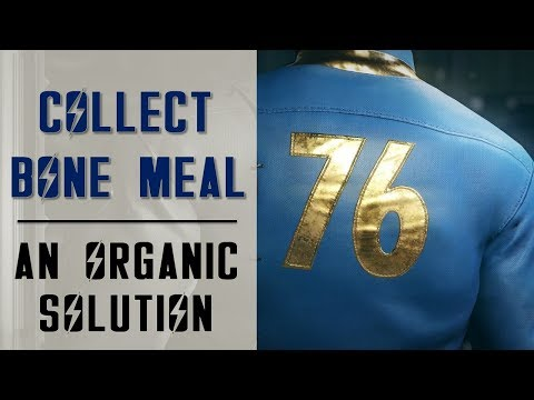 Collect Bone Meal   An Organic Solution   Side Quest   Fallout 76
