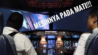 Mesin pesawat mati! Ft: Vincent Raditya