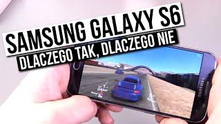 Samsung Galaxy S6 - szybka recenzja | dlaczego TAK, dlaczego NIE