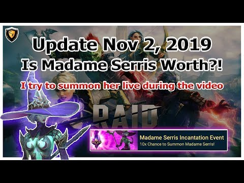 RAID Shadow Legends | Update Nov 2, 2019 | Is Madame Serris Worth It?! | I Go For Her Live