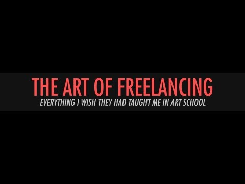 The Art of Freelancing with Noah Bradley - Everything I Wish They Had Taught Me in Art School
