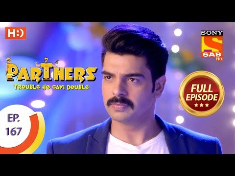 Partners Trouble Ho Gayi Double - Ep 167 - Full Episode - 18th July, 2018