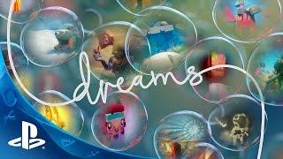 DREAMS - E3 2015   PS4
