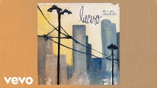 Lucero - Went Looking for Warren Zevon