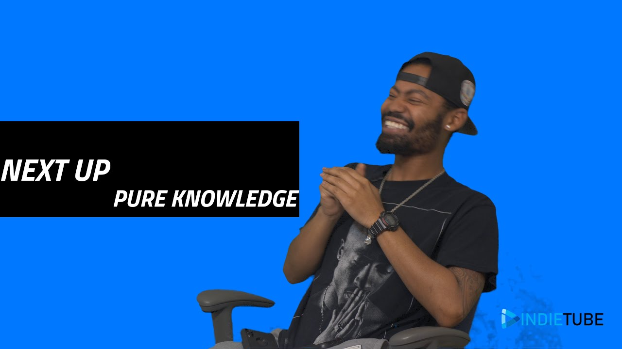 NEXT UP | Pure Knowledge