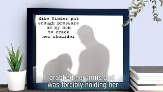 """""""Unarmed assault. Husband forcefully grabbed her by the arm."""""""