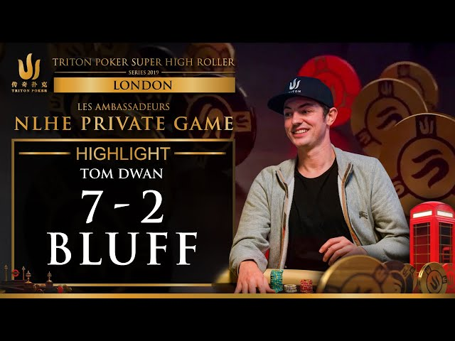 Tom Dwan Bluffs with 7-2 in High Stakes Poker Game!