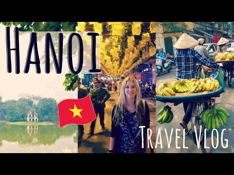 Exploring Hanoi, Vietnam   Travel Vlog