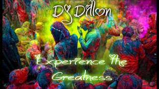 DJ DILLON - EXPERIENCE THE GREATNESS (SOCA 2015 MIX)