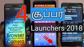4 Best Android Launchers 2018 Tamil | சிறந்த  Launchers என்ன? | Tamil TechLancer