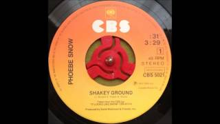 Watch Phoebe Snow Shakey Ground video