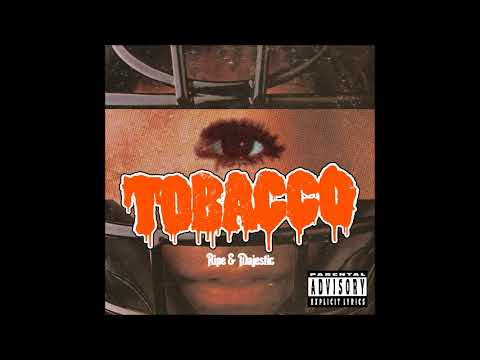 TOBACCO  - Ripe & Majestic (Full Album)