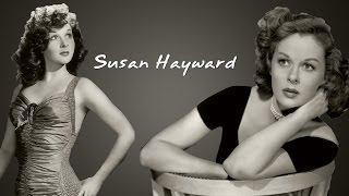 Susan Hayward - Biography - [Film Historian]