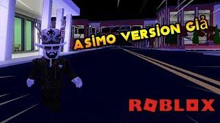 Roblox ASIMO Version Fake La fausse voie dans ASIMO (le créateur du jeu Jailbreak)