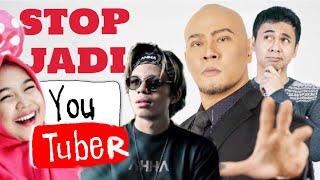 STOP KALIAN JADI YOUTUBER❗️ (I'm serious)