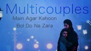 Video Tellywood Multicouples VM || Main Agar Kahoon/Bol Do Na Zara Mixtape download MP3, 3GP, MP4, WEBM, AVI, FLV Oktober 2017