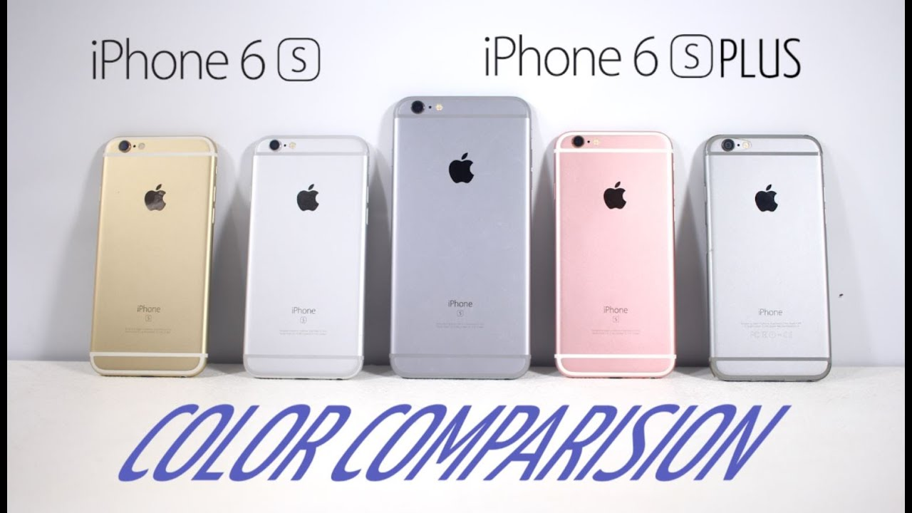 iPhone 6s & iPhone 6s Plus : Color Comparision (Which ...