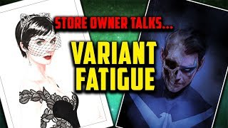Who HATES Variants? Speculation, Investing -  Comic Book Shop Owner Talks Variant Comics