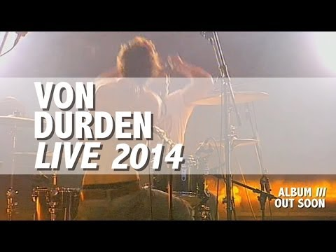 VON DURDEN Live Sampler 2014 (new songs from the upcoming album 'III')