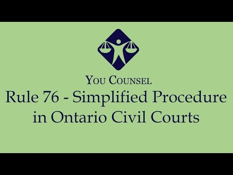 Rule 76 - Simplified Procedure In Ontario Civil Courts