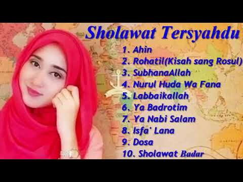 SHOLAWAT TERSYAHDU FULL ALBUM RELIGI,MP4