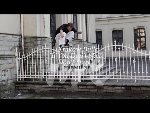 "Kraków Bulls (Byczki) / ""If You Don't Skate, Don't Start"" / Repeat / PREMIERE"