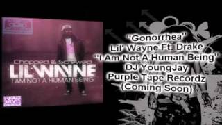 lil wayne ft drake gonorrhea chopped screwed
