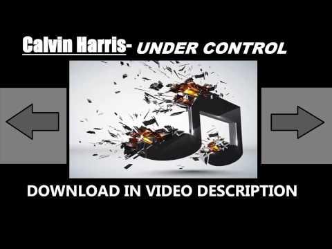 Calvin Harris - Under Control [TOP MUSIC] (NO COPYRIGHT)