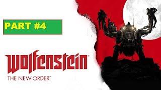 Wolfenstein The New Order - Gameplay Walkthrough - Part 4 - No Commentary (720p HD) (Xbox One)