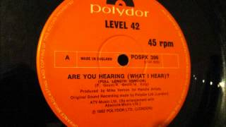 "Level 42  - Are you hearing (what i hear). 1982 (12"" Full length version)"