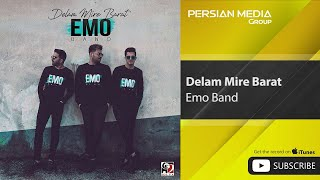 Emo Band - Delam Mire Barat ( امو بند - دلم میره برات)
