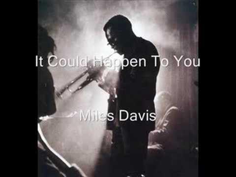 Miles Davis - It Could Happen To You
