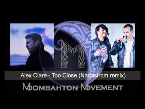 Alex Clare - Too Close (Nadastrom Remix)