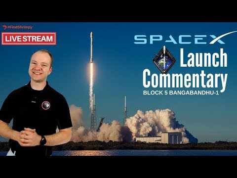 SpaceX Block 5 Falcon 9 for Bangabandhu-1 🔴 Live Launch Commentary
