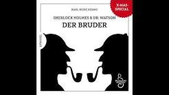Sherlock Holmes & Dr. Watson: Der Bruder (Hörspiel komplett, Weihnachten 2018)