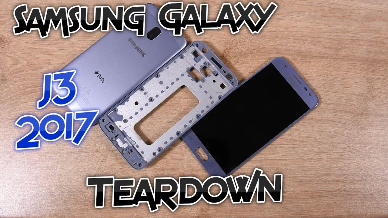 Samsung Galaxy J3 2017 Teardown (J330F, J330DS, J330G, J3 Pro, J3 Duos) -  Disassembly [Tutorial]