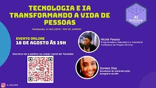 [PORTUGUES] AI INCLUSIVE Rio de Janeiro - Tecnologia e IA transformando a vida das pessoas