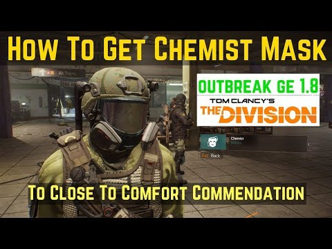 The Division How To Get Chemist Mask (To Close To Comfort Commendation)!