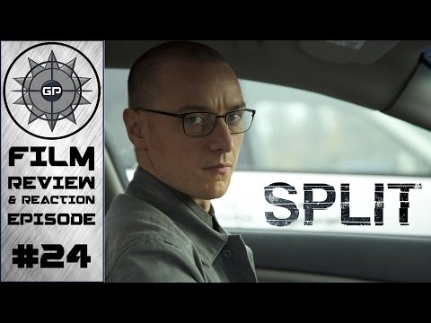 Split 2016 Review - Greyshot Productions Film Review/Reaction