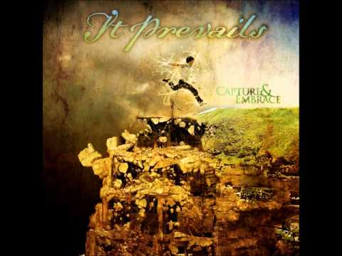 It Prevails - Capture & Embrace (Full Album) (HQ)
