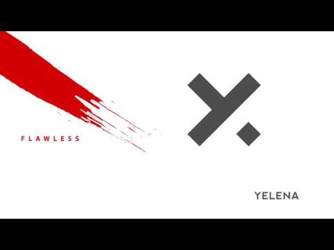 Yelena - Flawless (Official Audio)