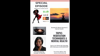 Episode 18 - Black Women & Mental Health: MEDITATION TECHNIQUES & MENTAL HEALTH