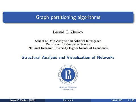 Network Analysis. Lecture 9. Graph partitioning algorithms