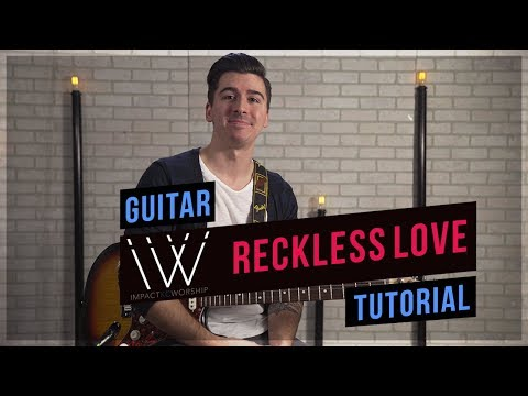 Reckless Love chords by Bethel Music - Worship Chords