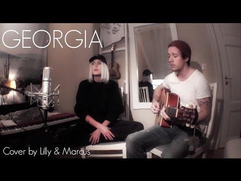 Georgia - Vance Joy (Cover by Lilly Ahlberg & Marcus Alexander)